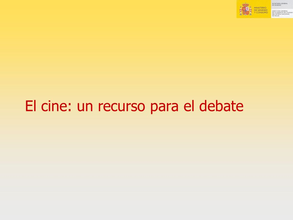 El cine: un recurso para el debate
