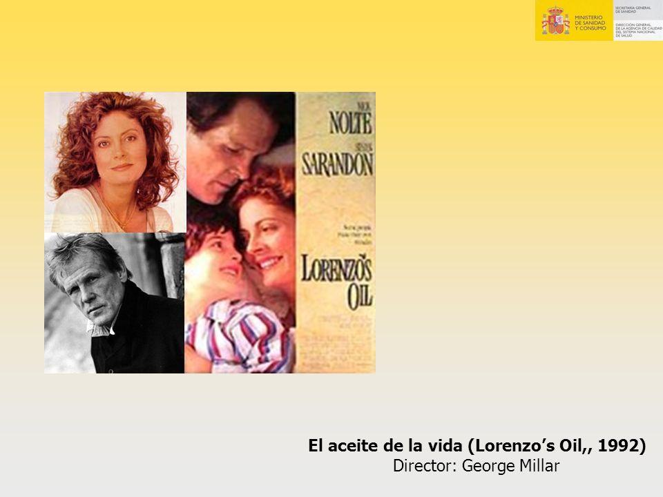 El aceite de la vida (Lorenzo's Oil,, 1992) Director: George Millar