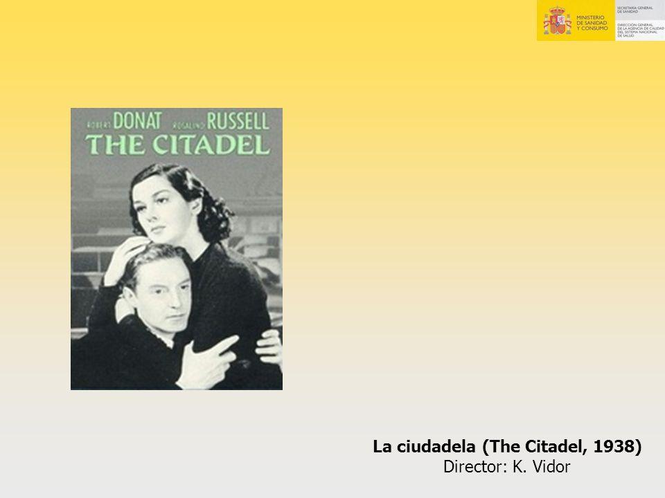 La ciudadela (The Citadel, 1938)