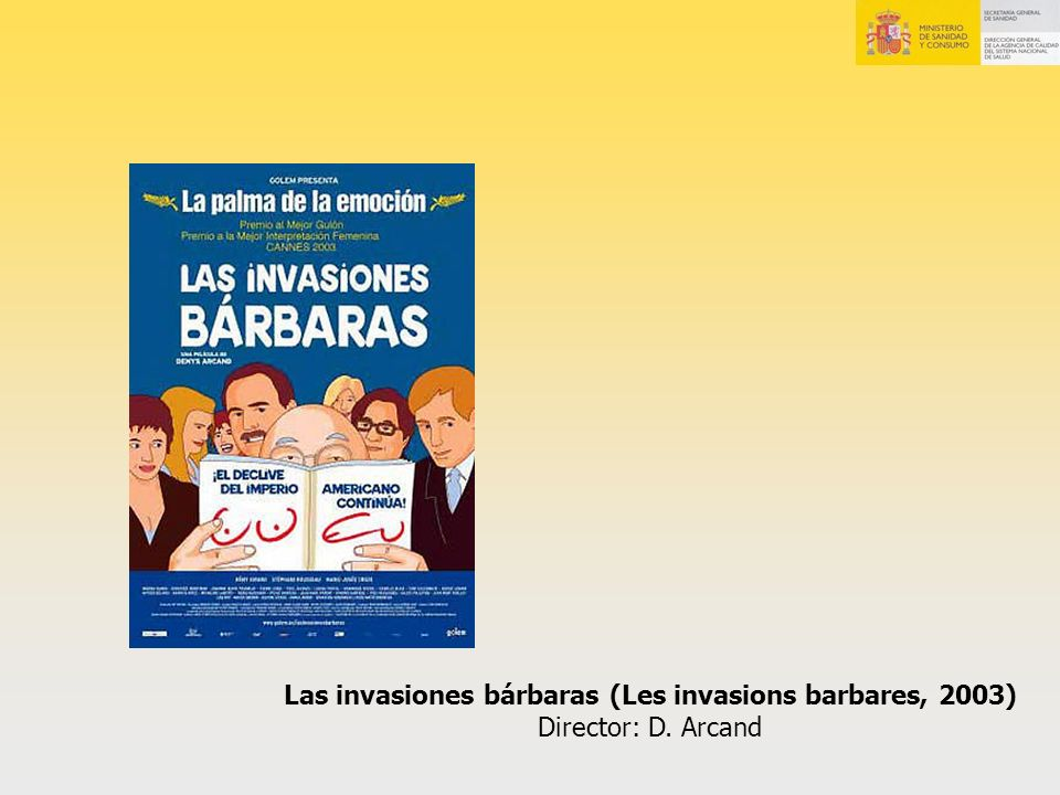 Las invasiones bárbaras (Les invasions barbares, 2003)