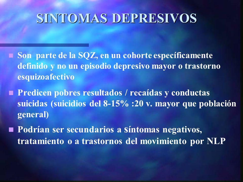 SINTOMAS DEPRESIVOS Son parte de la SQZ, en un cohorte específicamente definido y no un episodio depresivo mayor o trastorno esquizoafectivo.