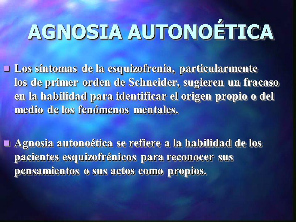 AGNOSIA AUTONOÉTICA