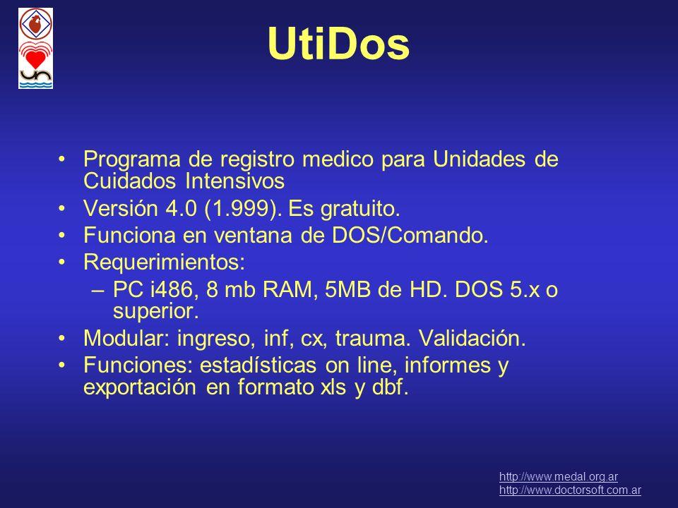UtiDosPrograma de registro medico para Unidades de Cuidados Intensivos. Versión 4.0 (1.999). Es gratuito.