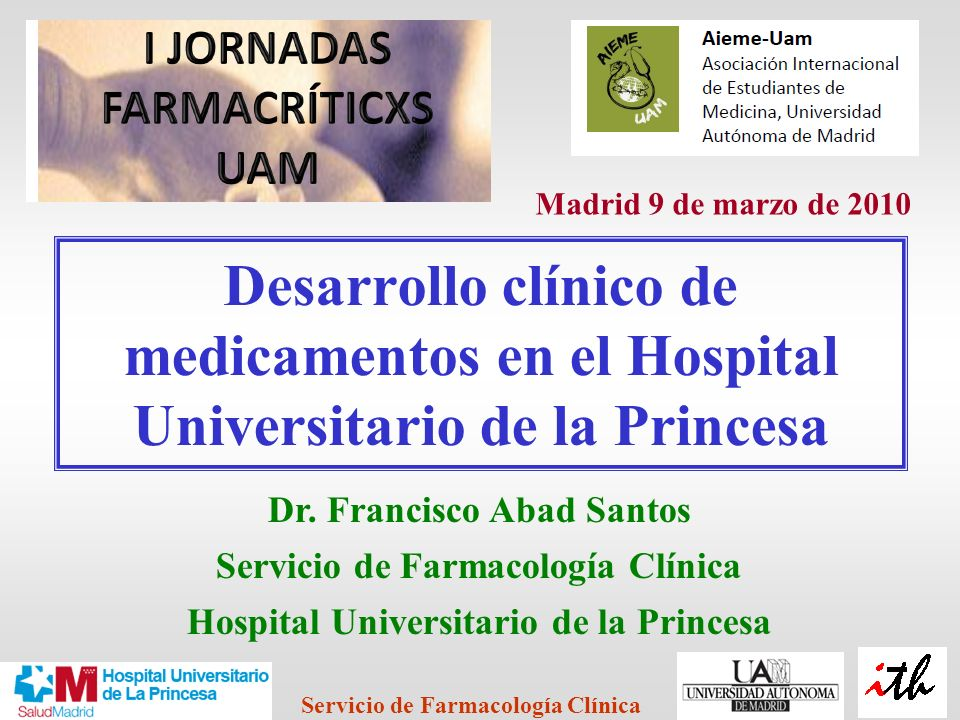 Madrid 9 de marzo de 2010 Desarrollo clínico de medicamentos en el Hospital Universitario de la Princesa.