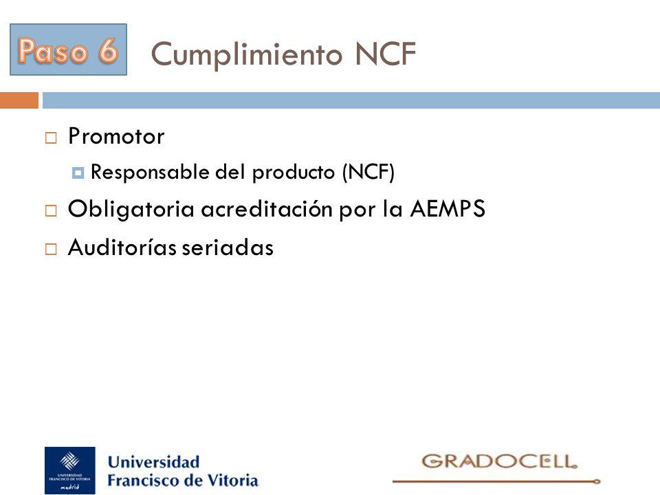 Cumplimiento NCF Paso 6 Promotor Obligatoria acreditación por la AEMPS