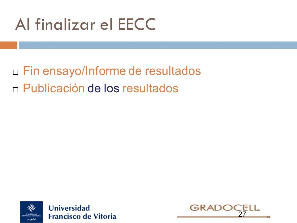 Al finalizar el EECC Fin ensayo/Informe de resultados