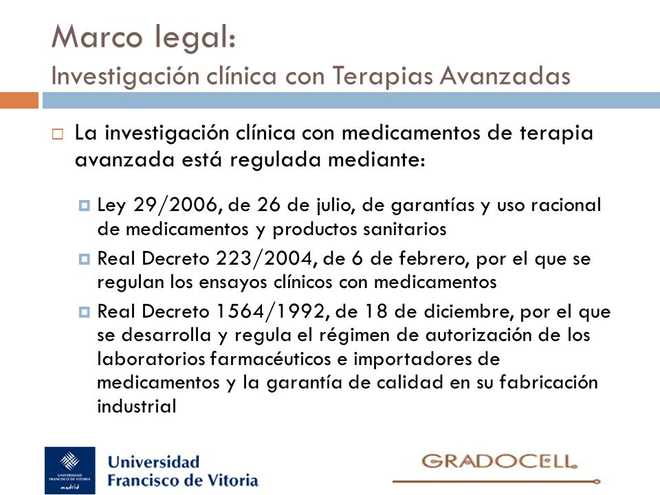Marco legal: Investigación clínica con Terapias Avanzadas