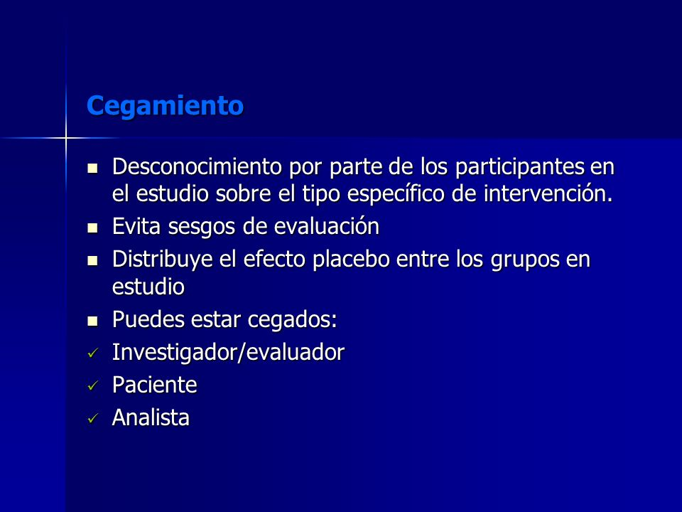 CegamientoDesconocimiento por parte de los participantes en el estudio sobre el tipo específico de intervención.