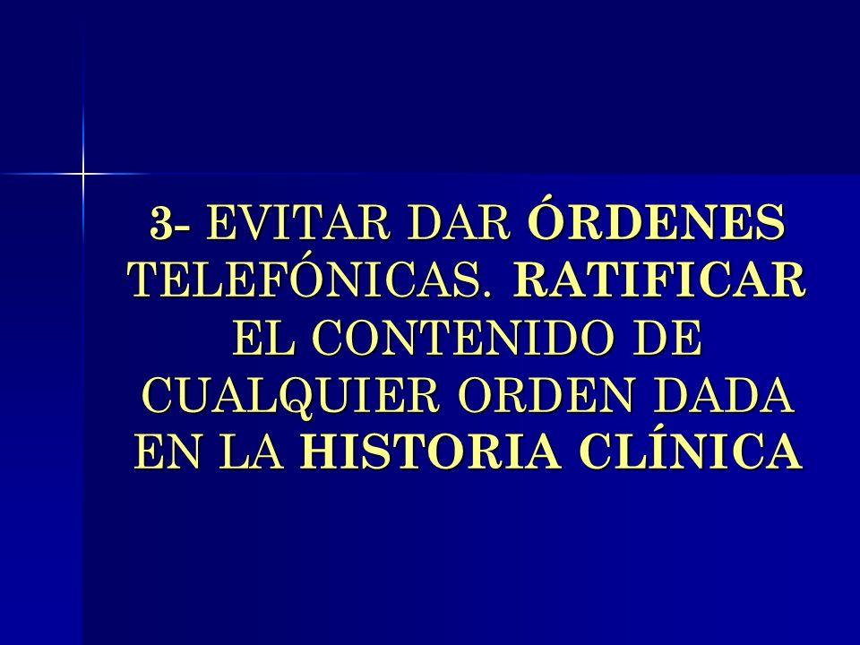 3- EVITAR DAR ÓRDENES TELEFÓNICAS