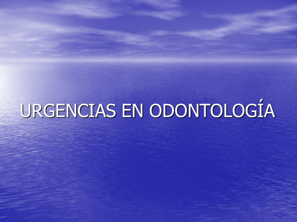 URGENCIAS EN ODONTOLOGÍA
