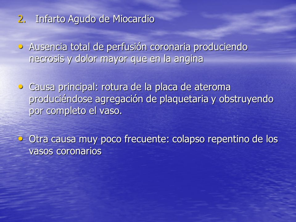 2. Infarto Agudo de Miocardio