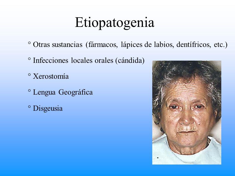 Etiopatogenia Otras sustancias (fármacos, lápices de labios, dentífricos, etc.) Infecciones locales orales (cándida)