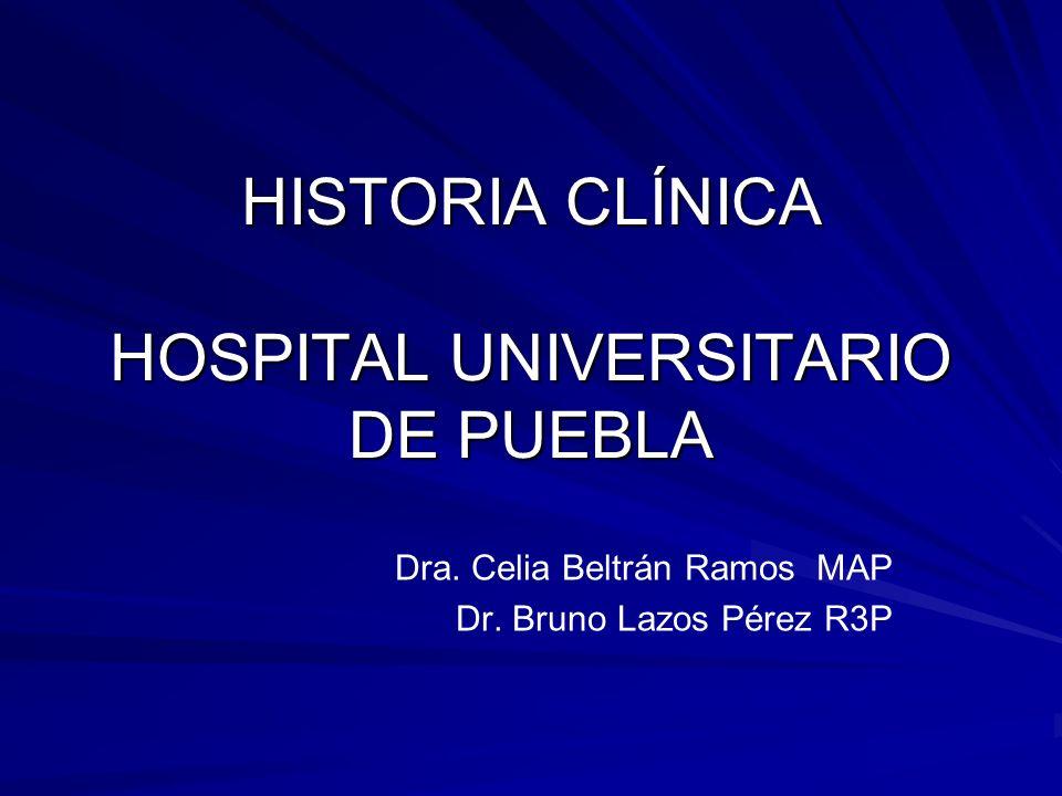 HISTORIA CLÍNICA HOSPITAL UNIVERSITARIO DE PUEBLA