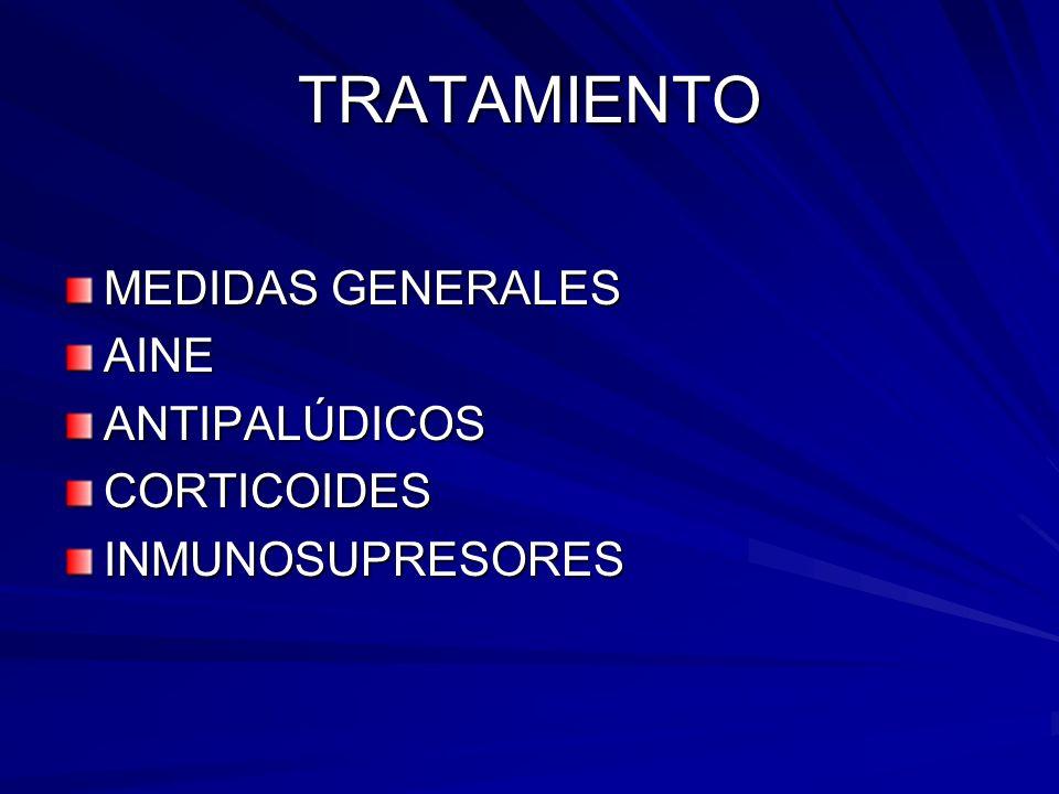 TRATAMIENTO MEDIDAS GENERALES AINE ANTIPALÚDICOS CORTICOIDES