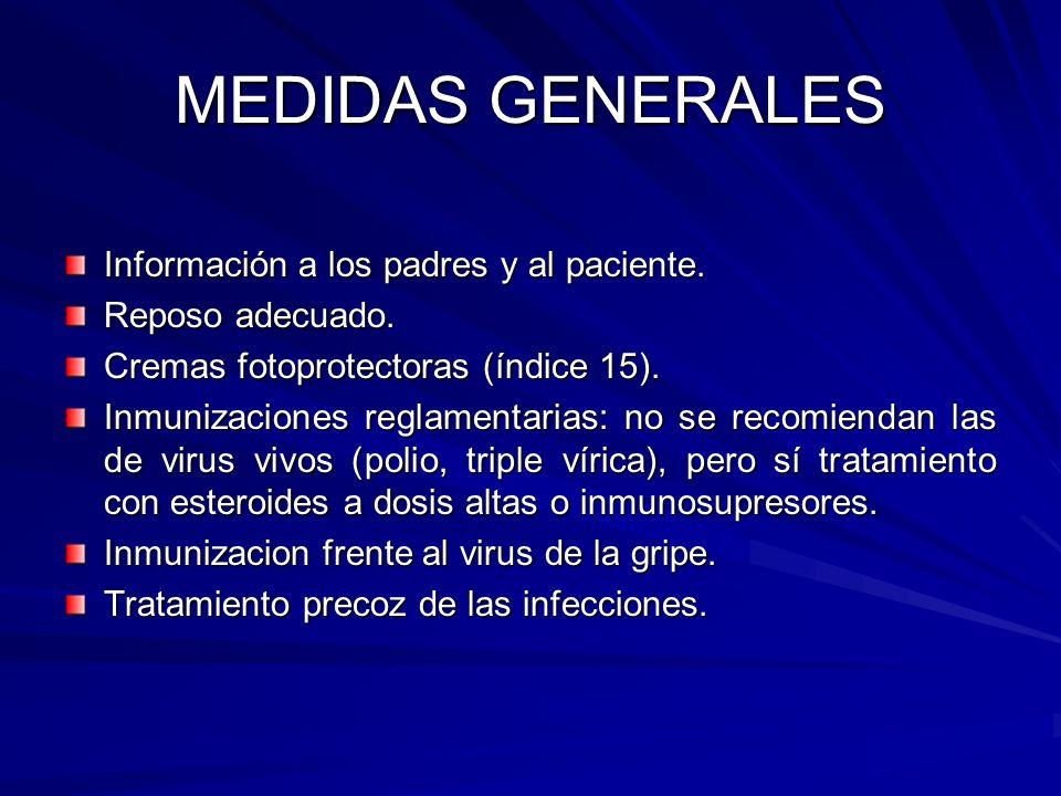MEDIDAS GENERALES Información a los padres y al paciente.