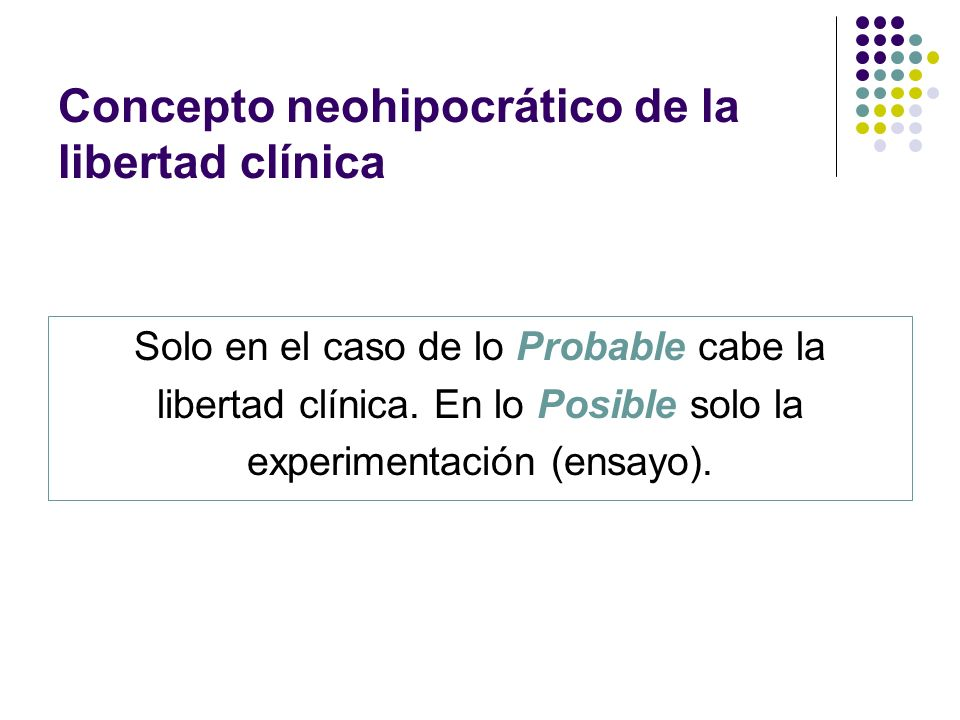 Concepto neohipocrático de la libertad clínica