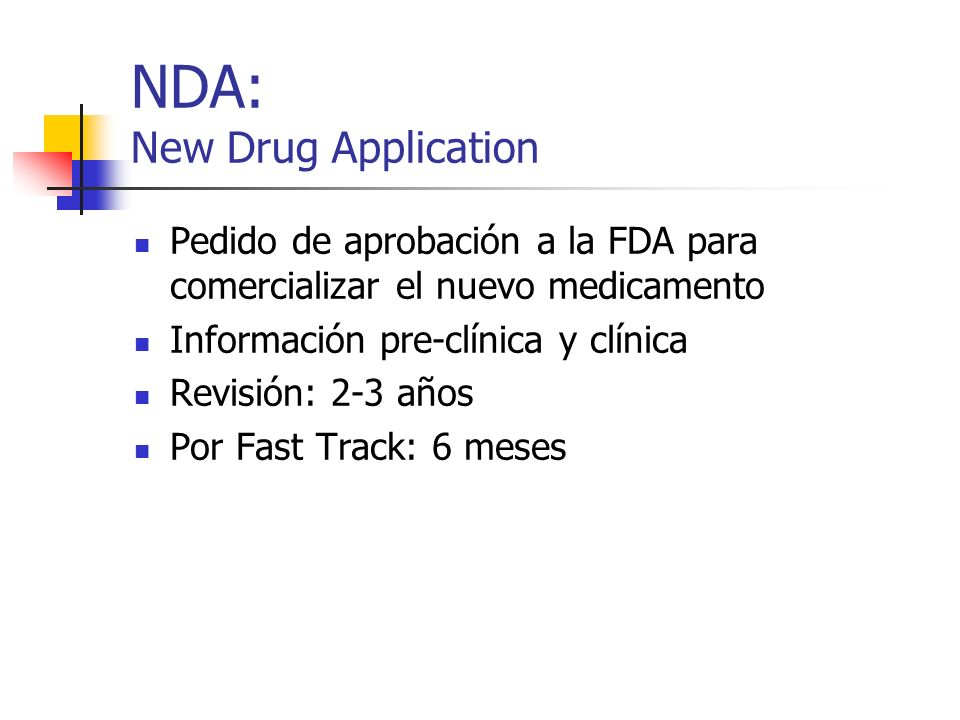NDA: New Drug Application