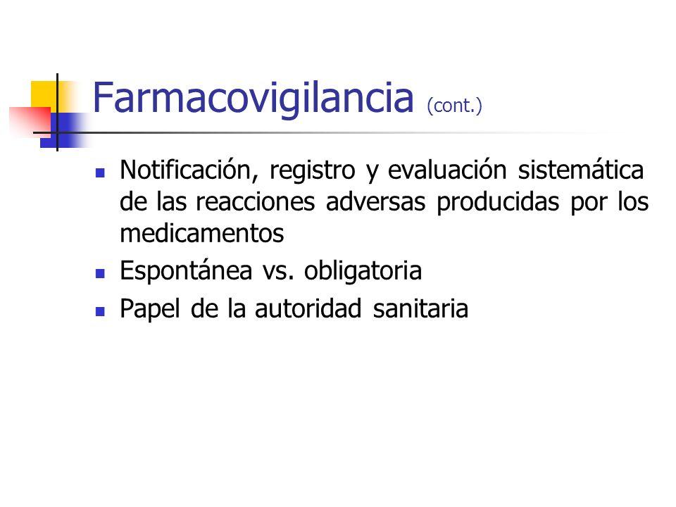 Farmacovigilancia (cont.)