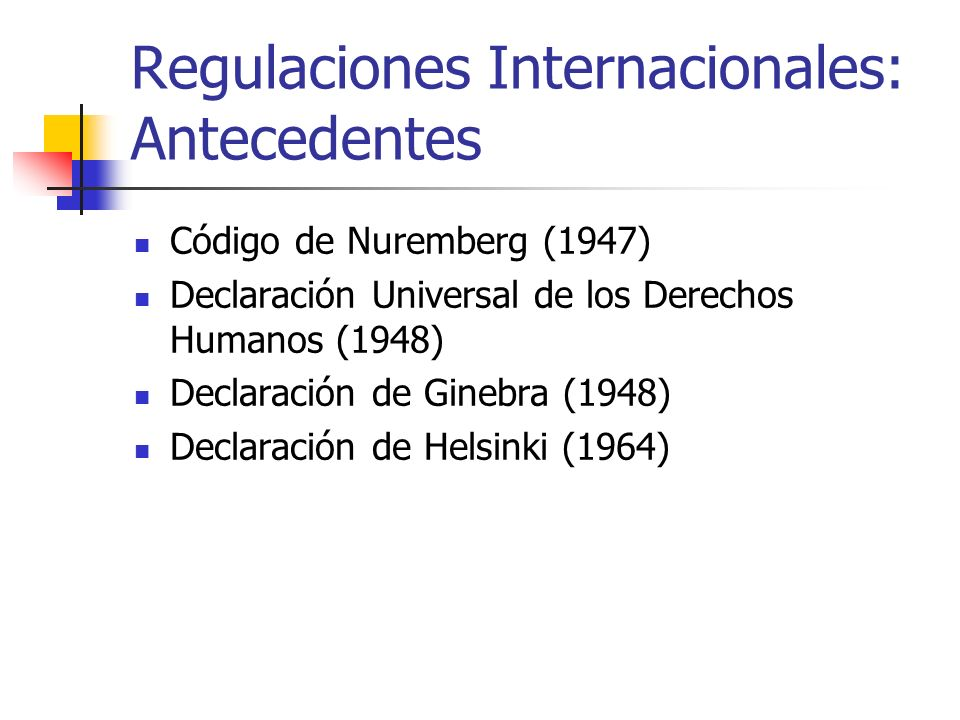 Regulaciones Internacionales: Antecedentes