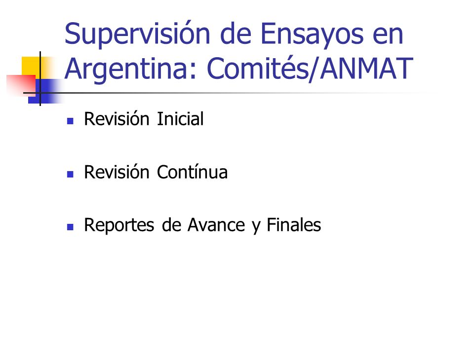 Supervisión de Ensayos en Argentina: Comités/ANMAT