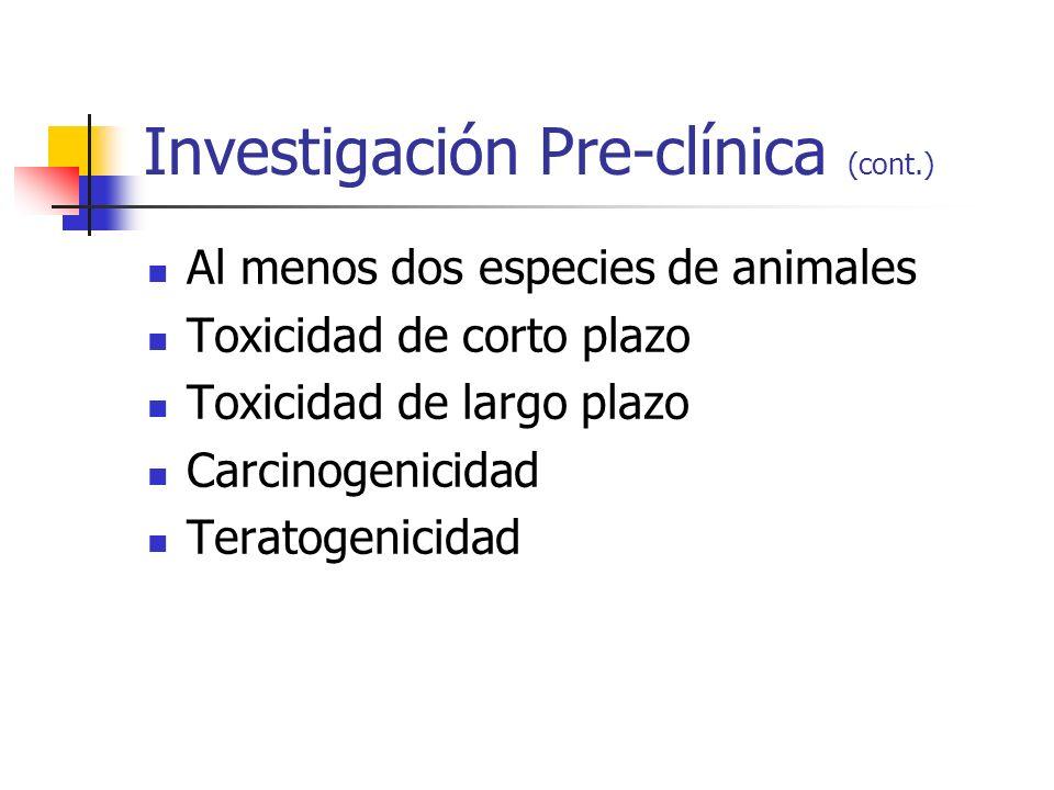 Investigación Pre-clínica (cont.)