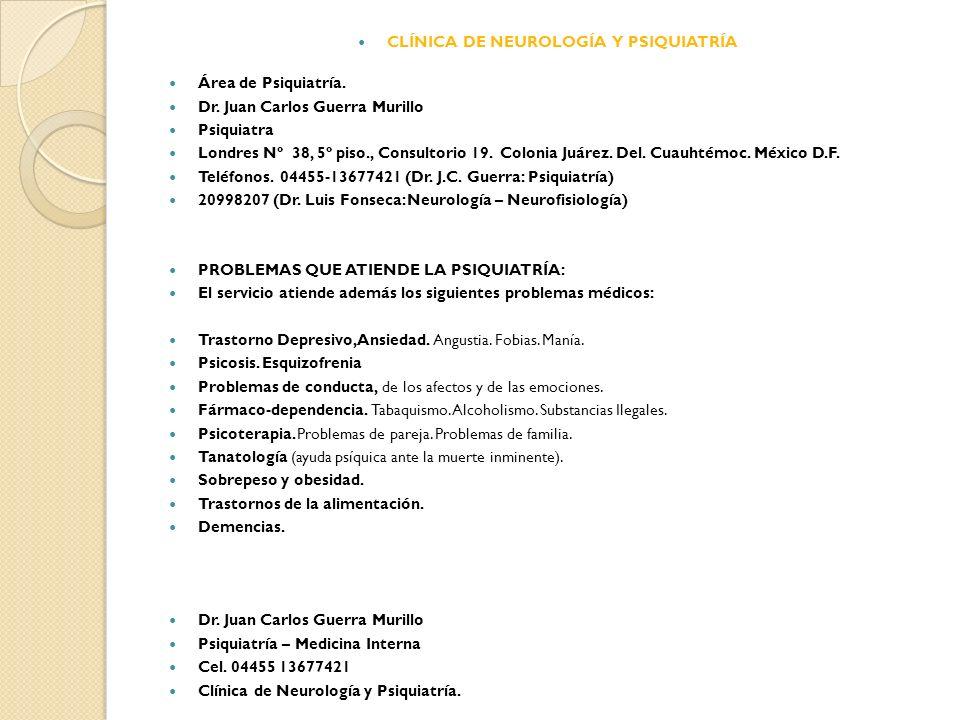 CLÍNICA DE NEUROLOGÍA Y PSIQUIATRÍA
