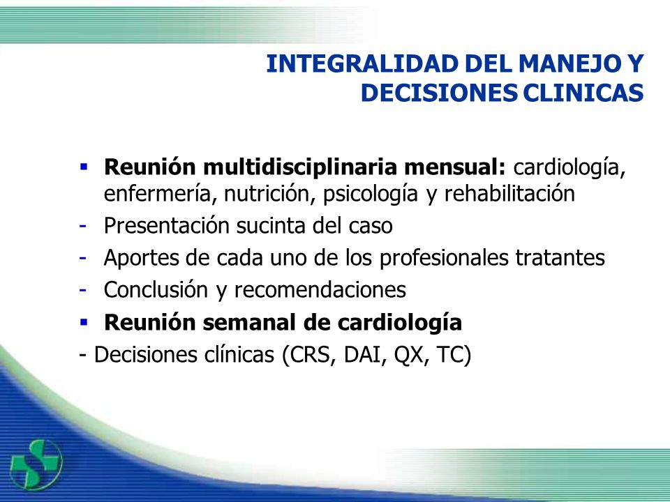 INTEGRALIDAD DEL MANEJO Y DECISIONES CLINICAS
