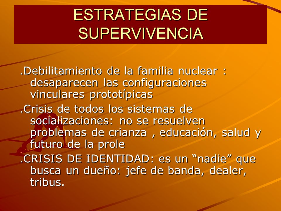 ESTRATEGIAS DE SUPERVIVENCIA