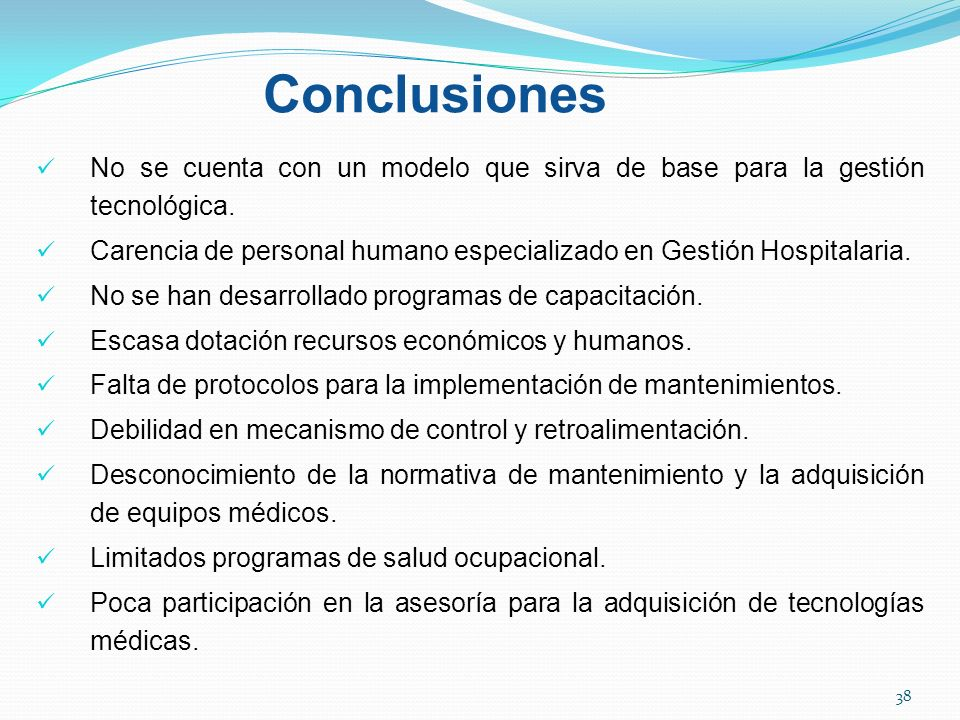 Conclusiones No se cuenta con un modelo que sirva de base para la gestión tecnológica.