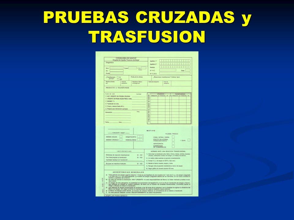 PRUEBAS CRUZADAS y TRASFUSION