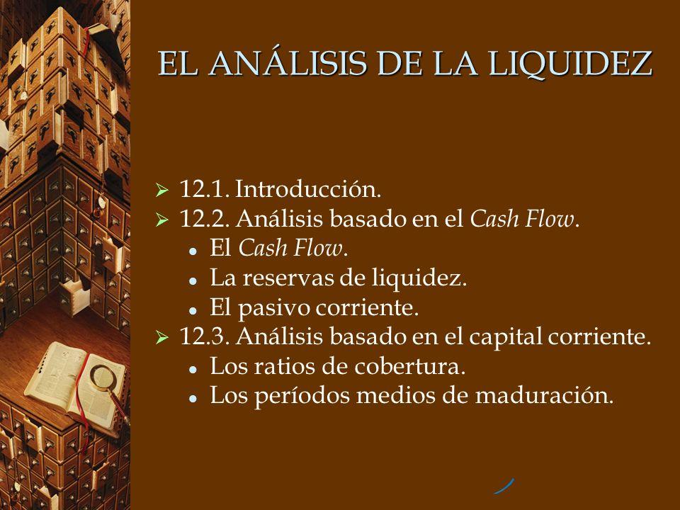 EL ANÁLISIS DE LA LIQUIDEZ