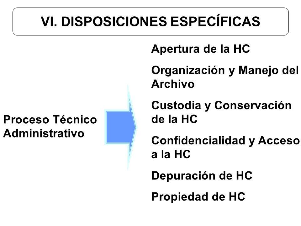 VI. DISPOSICIONES ESPECÍFICAS