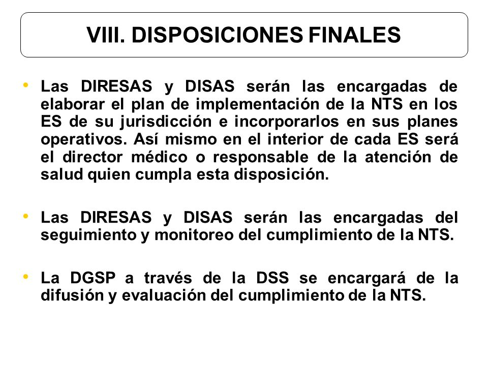 VIII. DISPOSICIONES FINALES