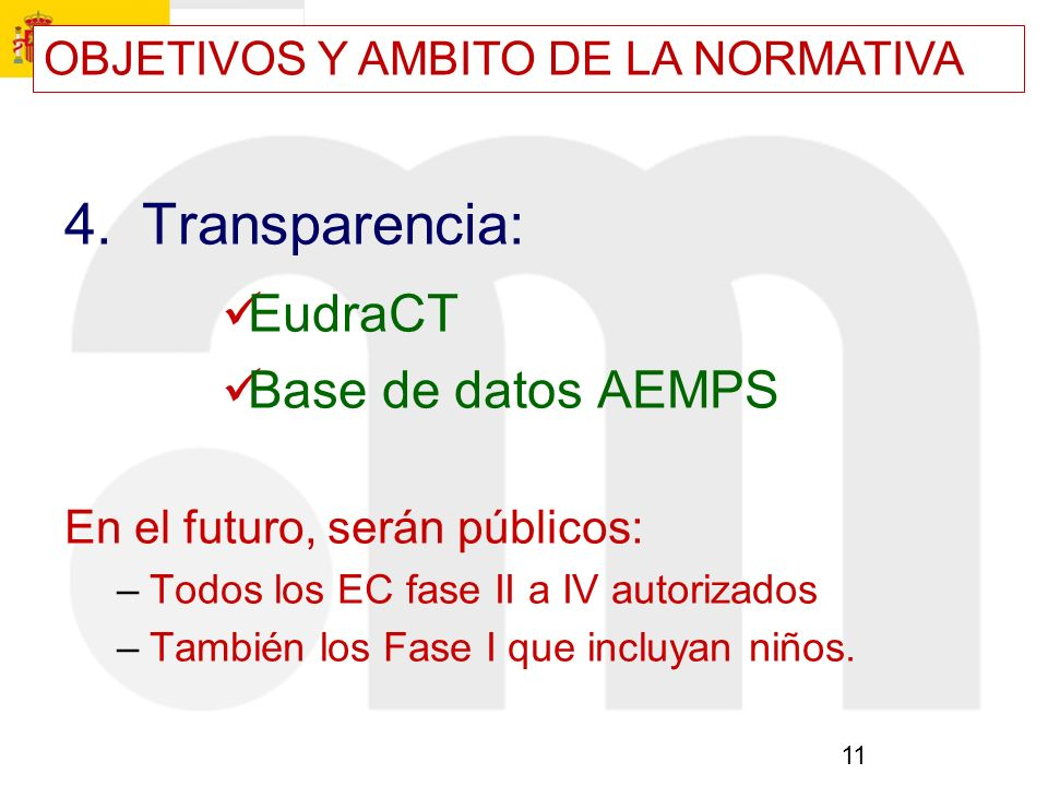 4. Transparencia: EudraCT Base de datos AEMPS