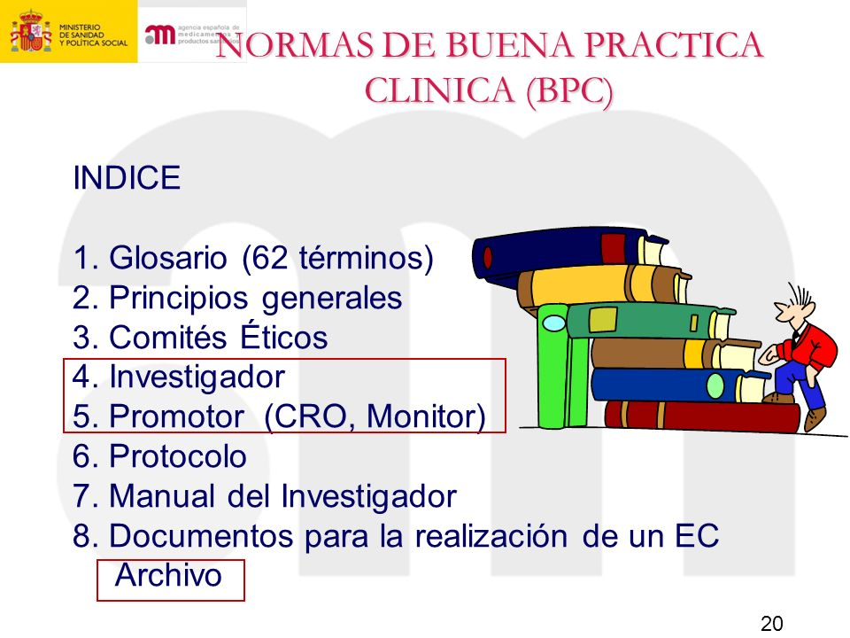 NORMAS DE BUENA PRACTICA CLINICA (BPC)