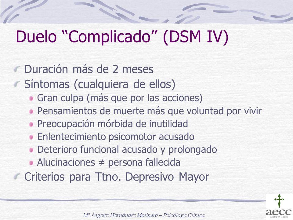 Duelo Complicado (DSM IV)