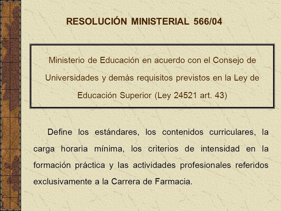 RESOLUCIÓN MINISTERIAL 566/04
