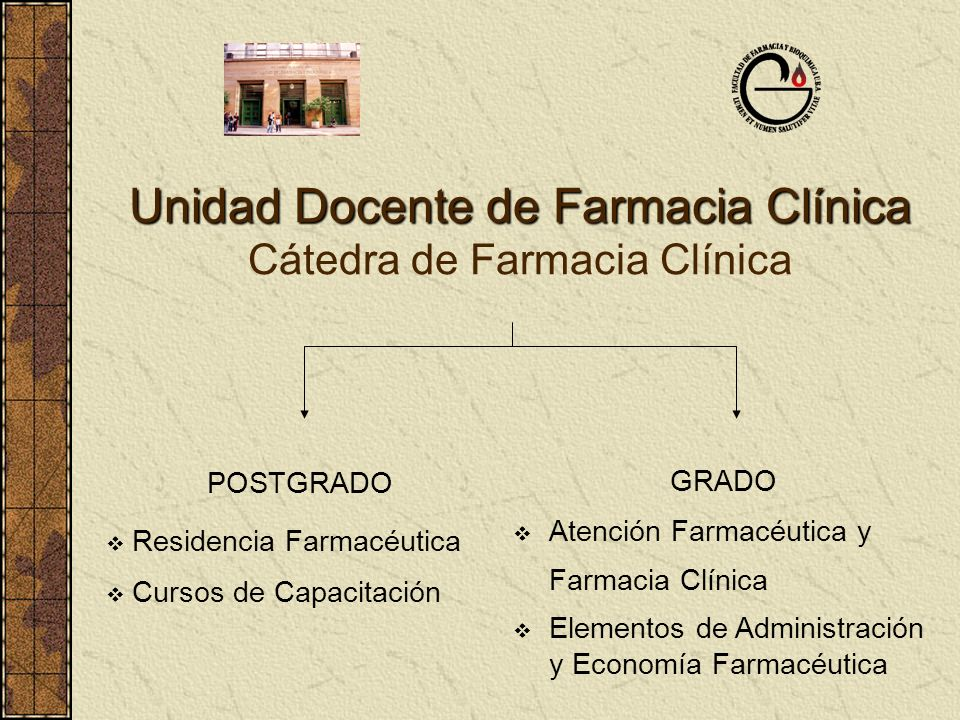 Unidad Docente de Farmacia Clínica Cátedra de Farmacia Clínica