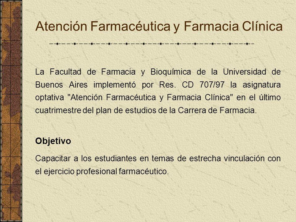 Atención Farmacéutica y Farmacia Clínica