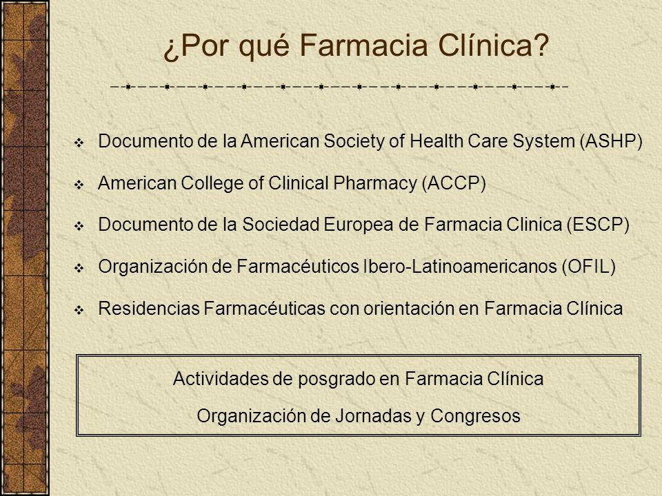 ¿Por qué Farmacia Clínica