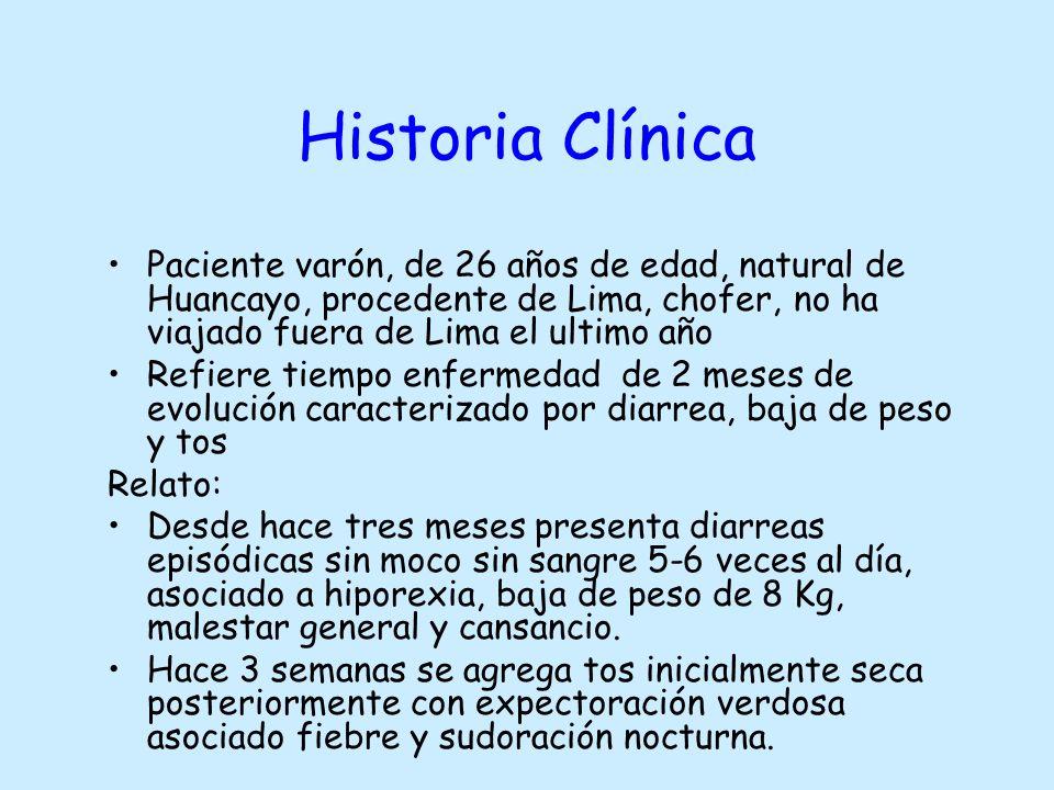 Historia Clínica Paciente varón, de 26 años de edad, natural de Huancayo, procedente de Lima, chofer, no ha viajado fuera de Lima el ultimo año.