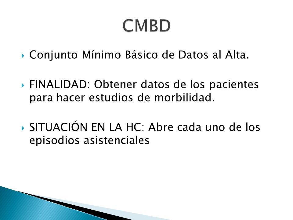 CMBD Conjunto Mínimo Básico de Datos al Alta.