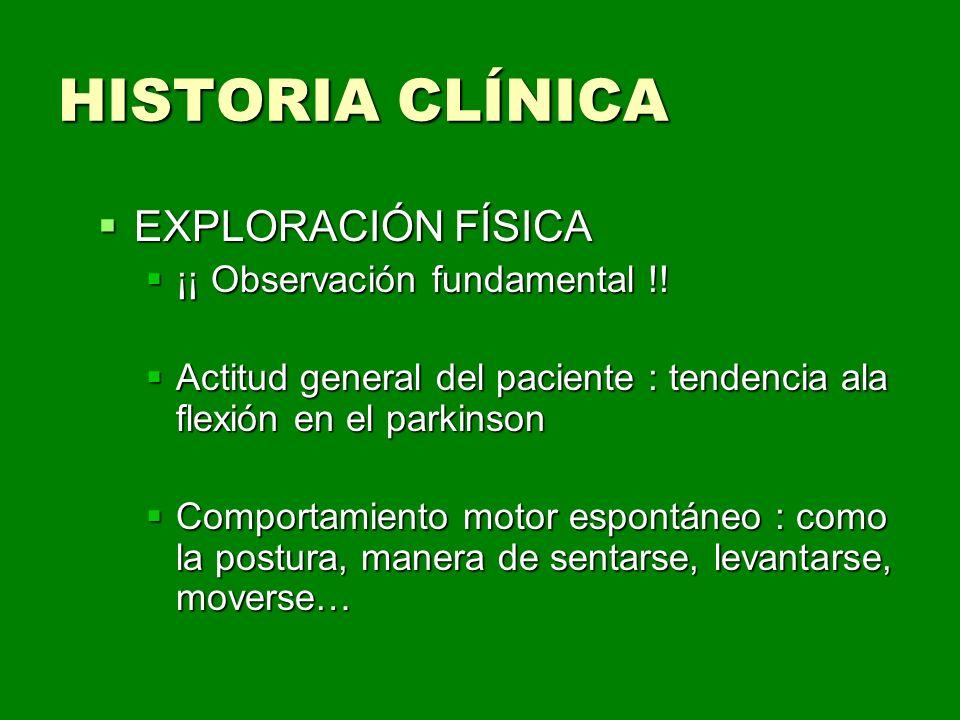 HISTORIA CLÍNICA EXPLORACIÓN FÍSICA ¡¡ Observación fundamental !!