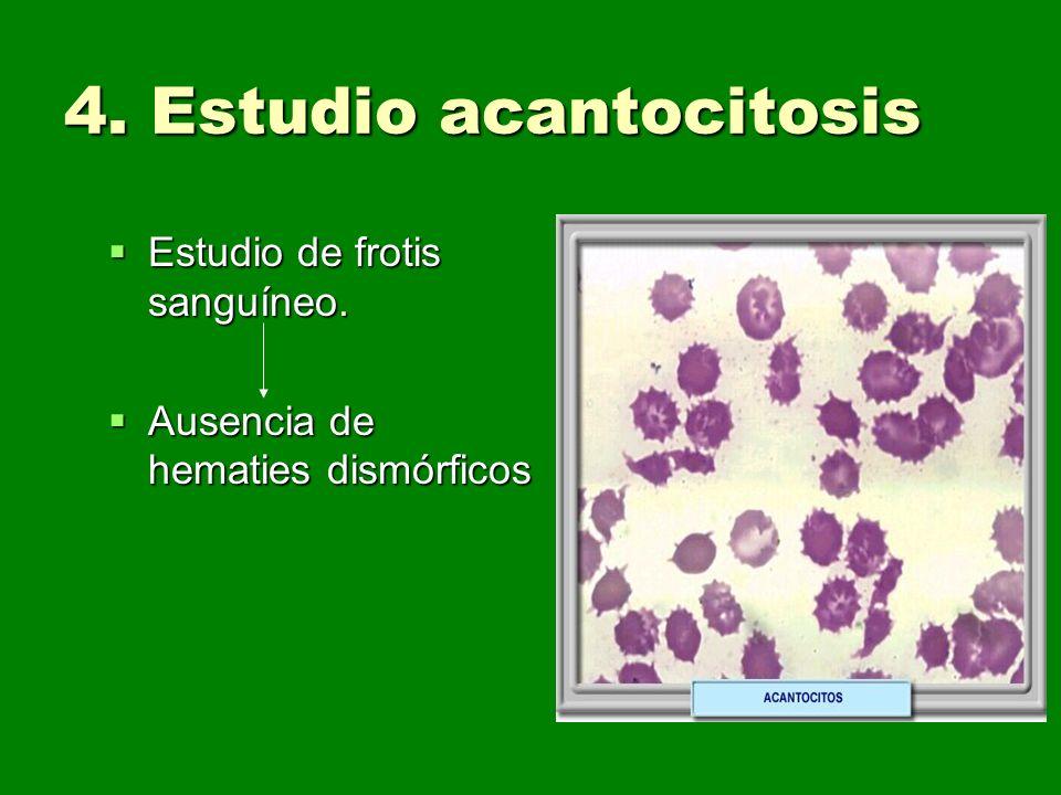 4. Estudio acantocitosis