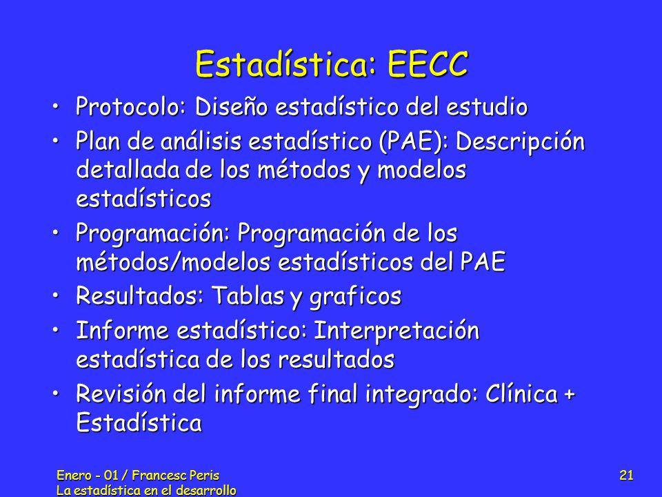 Estadística: EECC Protocolo: Diseño estadístico del estudio