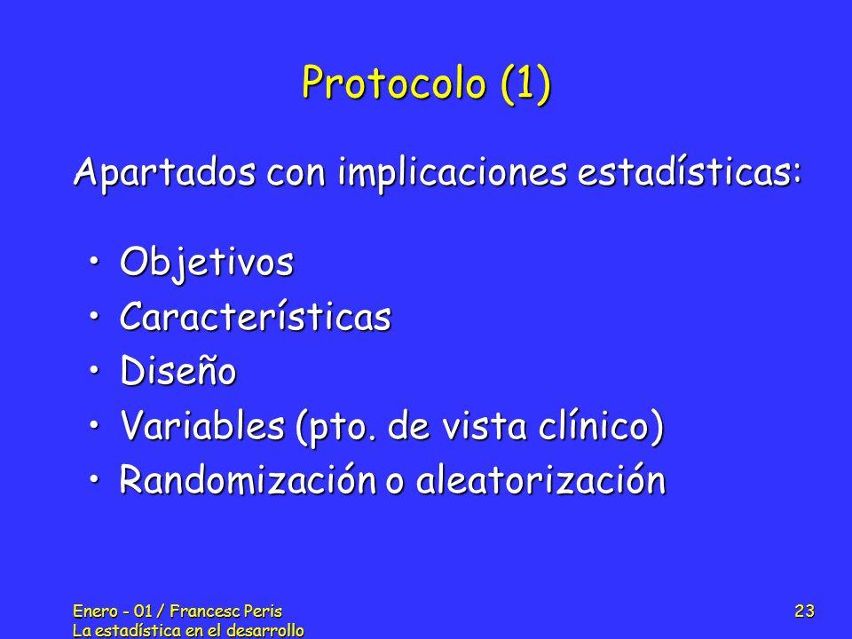 Protocolo (1) Apartados con implicaciones estadísticas: Objetivos