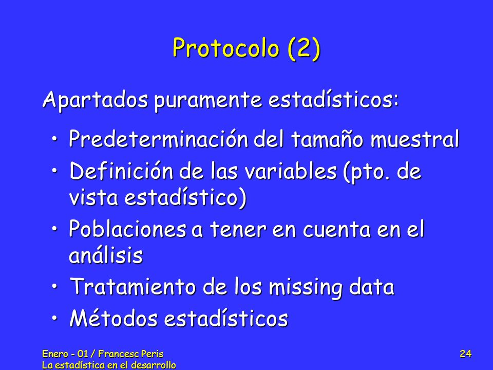 Protocolo (2) Apartados puramente estadísticos: