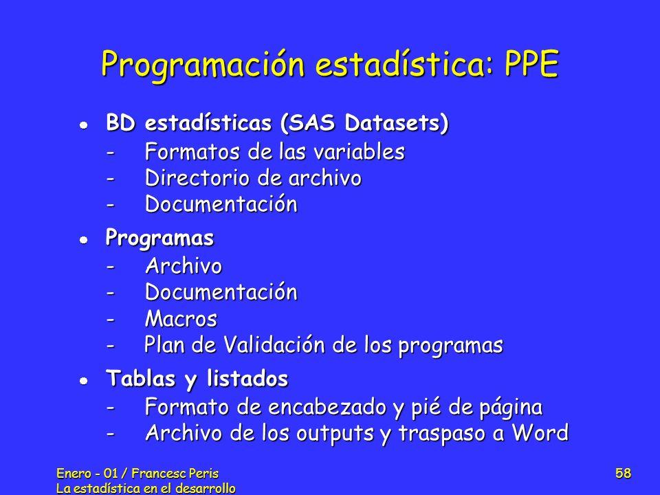 Programación estadística: PPE