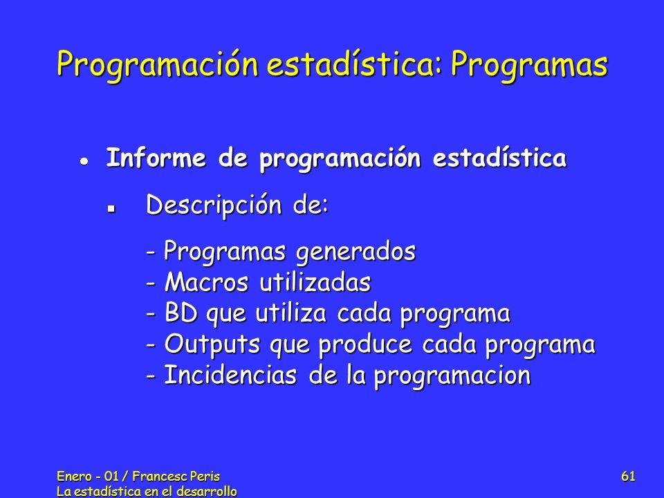 Programación estadística: Programas