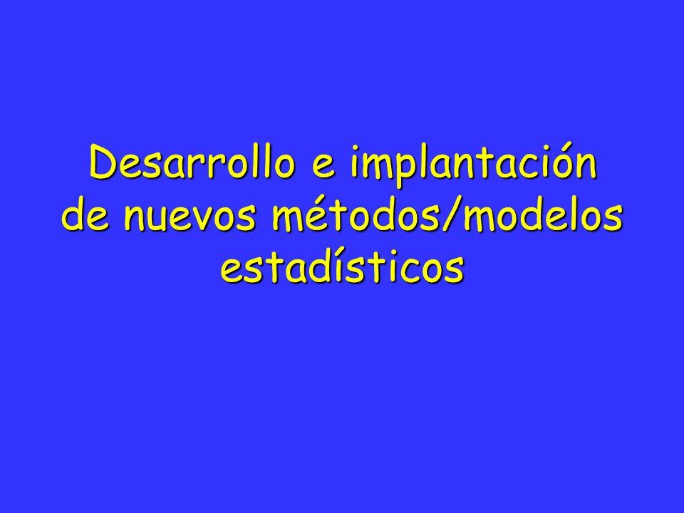 Desarrollo e implantación de nuevos métodos/modelos estadísticos